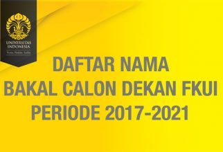 Daftar Nama Bakal Calon Dekan FKUI Periode 2017-2021