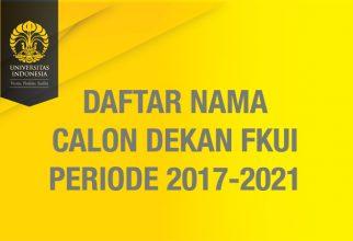 Calon Dekan FKUI Periode 2017-2021