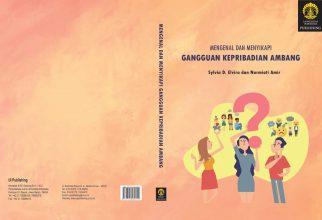 FKUI-RSCM Luncurkan Buku Gangguan Kepribadian Ambang